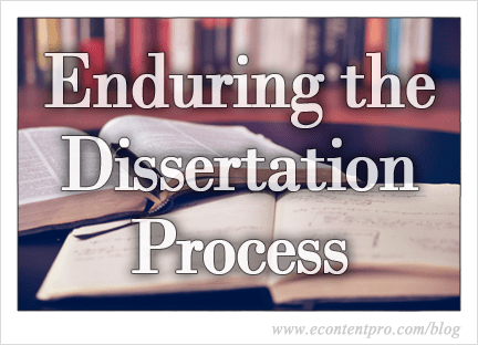 Enduring the Dissertation Process