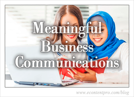 Making Your Business Communications Meaningful