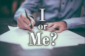 When to Use I or Me
