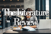 The Literature Review: Why It's Important and Worth the Effort