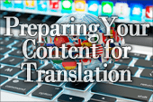 Tips on Preparing Your Content for Effective Translation