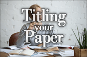 Titling Your Paper